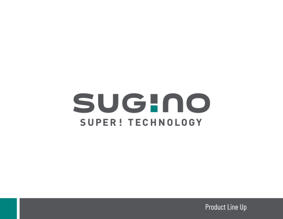 Sugino Product Line Up